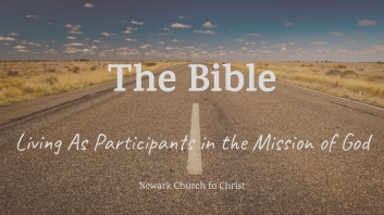 The Bible - Living As Participants in the Mission of God